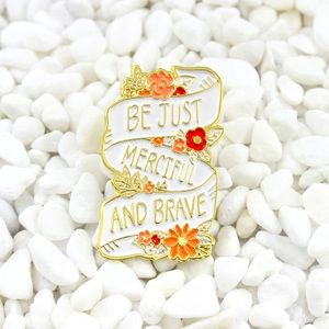 Jewelry - Be Just Merciful and Brave Enamel Pin
